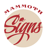 Mammoth Handcrafted Signs